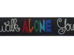 You`ll never walk alone schwarz - 18 mm
